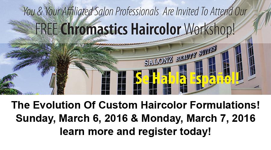 FREE Professional Chromastics Hair Color Workshop